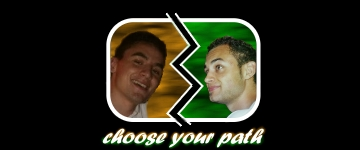 choose your path...